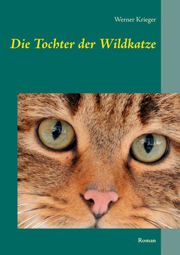 Die Tochter der Wildkatze