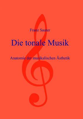 Die tonale Musik