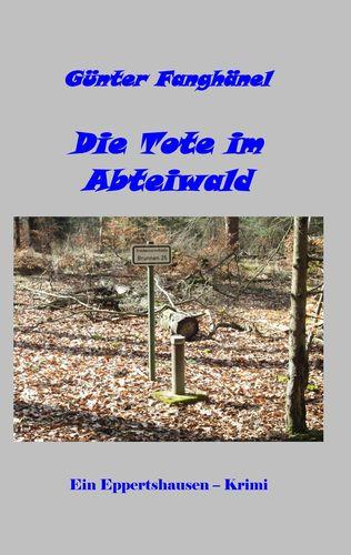 Die Tote im Abteiwald
