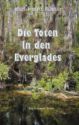 Die Toten in den Everglades
