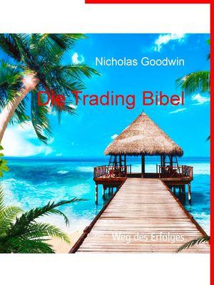Die Trading Bibel