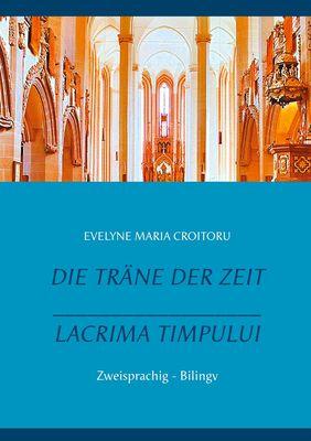 Die Träne der Zeit - Lacrima Timpului