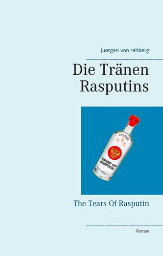 Die Tränen Rasputins