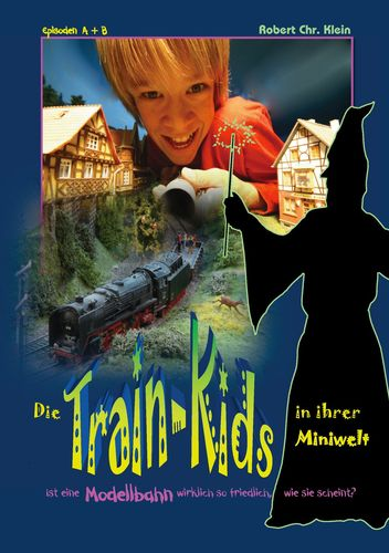 Die Train-Kids in ihrer Miniwelt
