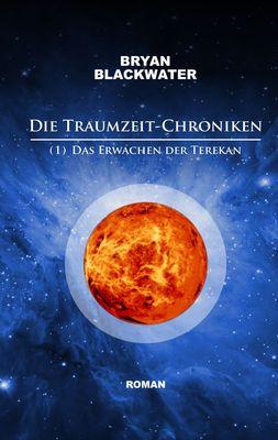 Die Traumzeit-Chroniken (1)