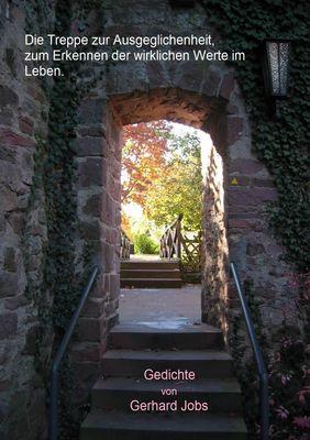 Die Treppe zur Ausgeglichenheit, zum Erkennen der wirklichen Werte im Leben