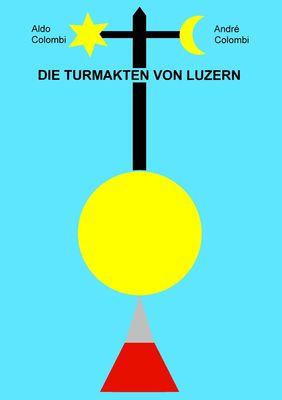 Die Turmakten von Luzern