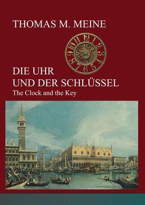 Die Uhr und der Schlüssel
