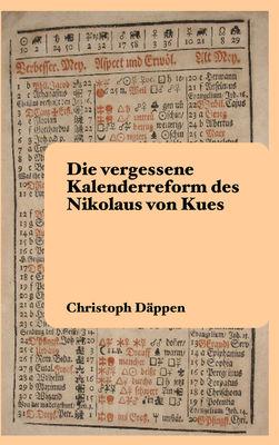 Die vergessene Kalenderreform des Nikolaus von Kues