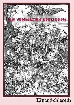 Die verhassten Deutschen
