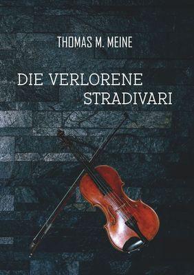 Die verlorene Stradivari
