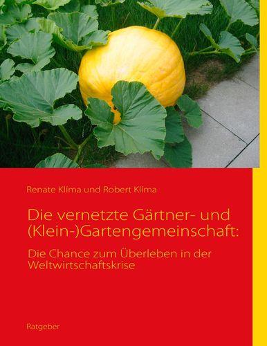 Die vernetzte Gärtner- und (Klein-)Gartengemeinschaft: