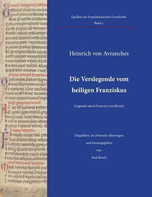 Die Verslegende vom heiligen Franziskus (Legenda sancti Francisci versificata)
