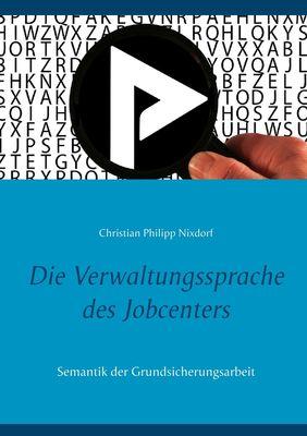 Die Verwaltungssprache des Jobcenters