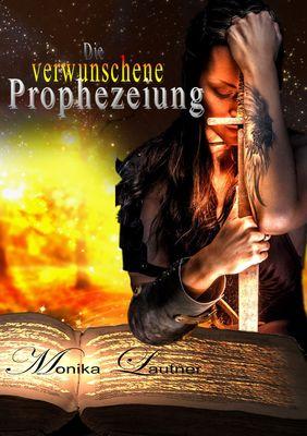 Die verwunschene Prophezeiung