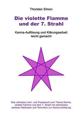 Die violette Flamme und der 7. Strahl