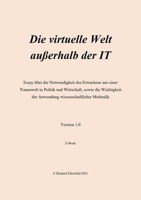 Die virtuelle Welt außerhalb der IT