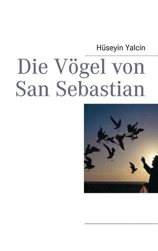 Die Vögel von San Sebastian