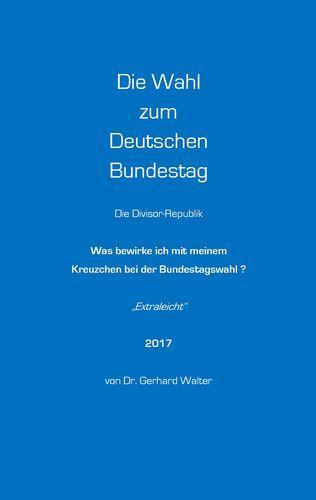 Die Wahl zum Deutschen Bundestag