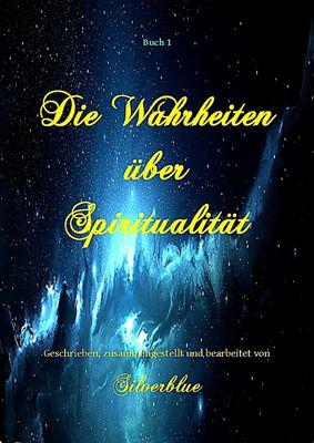 Die Wahrheiten über Spiritualität