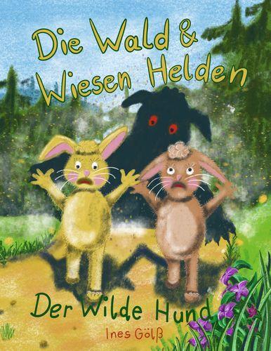 Die Wald & Wiesen Helden