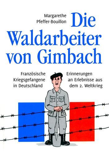 Die Waldarbeiter von Gimbach