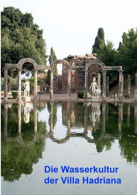 Die Wasserkultur der Villa Hadriana
