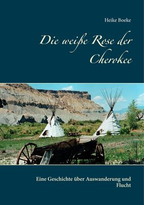 Die weiße Rose der Cherokee