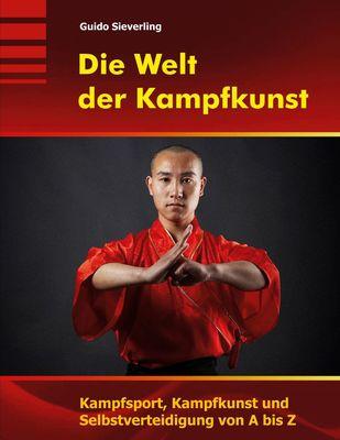 Die Welt der Kampfkunst