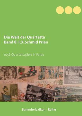 Die Welt der Quartette Band  8 F.X.