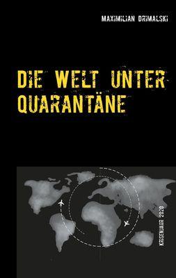 Die Welt unter Quarantäne