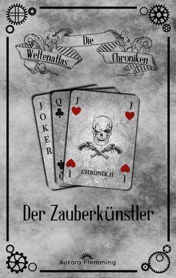 Die Weltenatlas-Chroniken, Band 2
