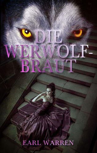 Die Werwolfbraut