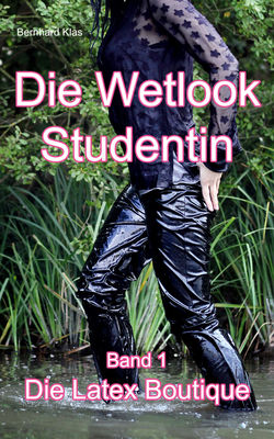 Die Wetlook Studentin