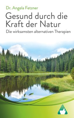 Die wirksamsten alternativen Therapien