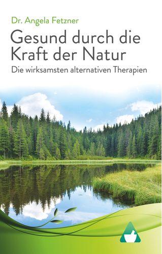 Die wirksamsten alternativen Therapien
