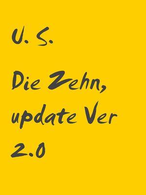 Die Zehn, update Ver 2.0