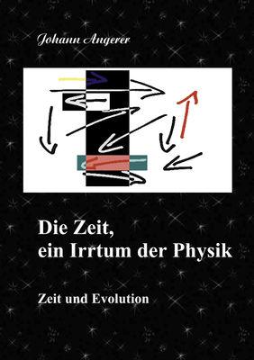 Die Zeit, ein Irrtum der Physik