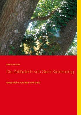 Die Zeitläuferin von Gerd Steinkoenig