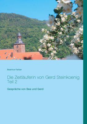 Die Zeitläuferin von Gerd Steinkoenig Teil 2