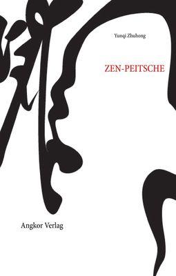 Die Zen-Peitsche