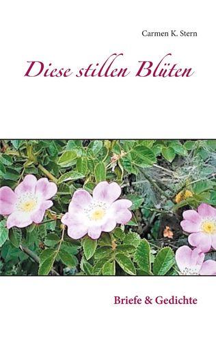 Diese stillen Blüten