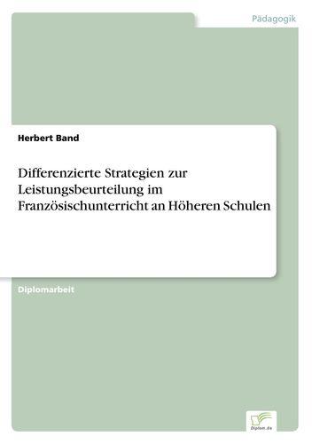 Differenzierte Strategien zur Leistungsbeurteilung im ...