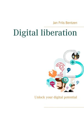 Digital liberation