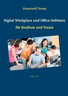 Digital Workplace und Office-Software