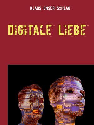 Digitale Liebe