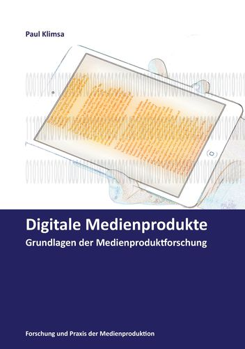 Digitale Medienprodukte