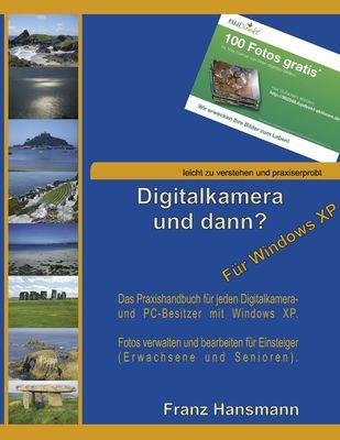 Digitalkamera und dann? - Für Windows XP