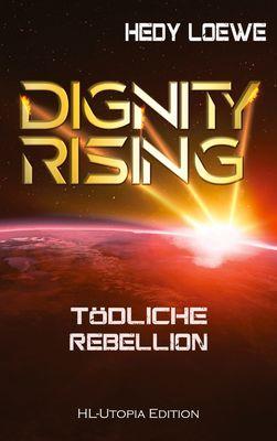 Dignity Rising 4