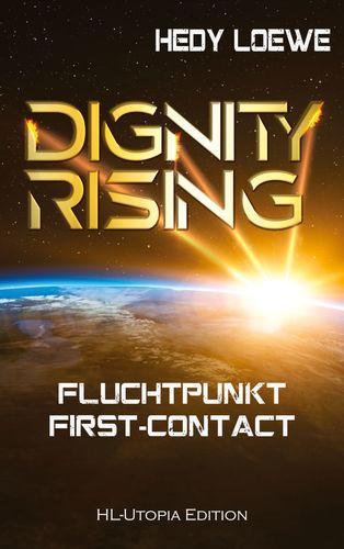 Dignity Rising